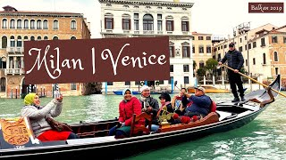 Milan & Venice, Italy | 2019 | Balkan Trip (Part 1) - Travel Video