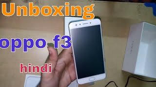 oppo f3 unboxing in hand and full review in hindi