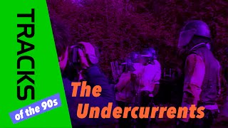 The Undercurrents - Tracks ARTE