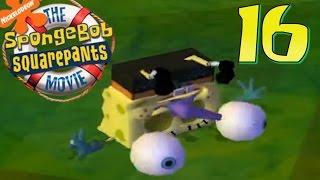 That Goofy Goober Life... | SpongeBob SquarePants Movie Game | Ep. 16