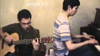 Chorando se foi (Lambada) - Piano & Guitar Cover