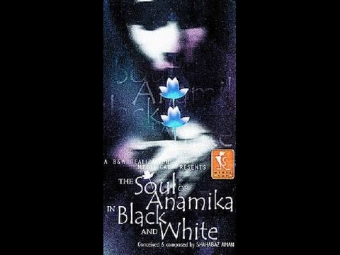The soul of anamika in black and white - Sajnee by SHAHABAS AMAN