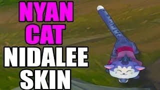 BEST NYAN CAT NIDALEE CUSTOM SKIN!!! - League of Legends