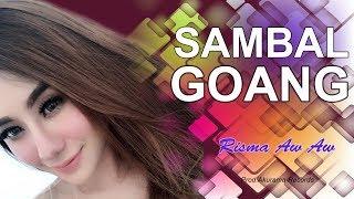 Risma Aw Aw - Sambel Goang (Official Music Video)