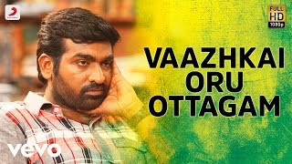 Download Hindi Video Songs - Aandavan Kattalai - Vaazhkai Oru Ottagam Tamil Video Song | Vijay Sethupathi | K