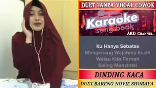 Video Dinding Kaca Karaoke Duet Feat Tanpa Vocal Cowok Bersama Novie Shoraya download MP3, 3GP, MP4, WEBM, AVI, FLV Juli 2018