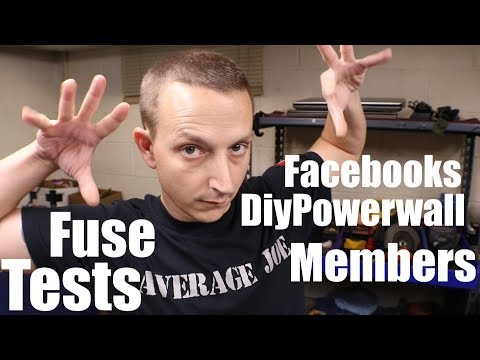 Diy Tesla Powerwall ep65 Facebooks Powerwall Members Fuse Test!