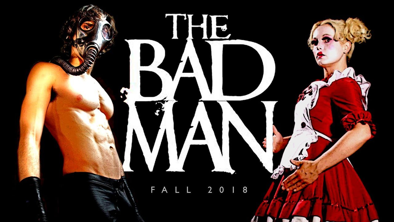 'The Bad Man' Coming This Fall! (Trailer 2)