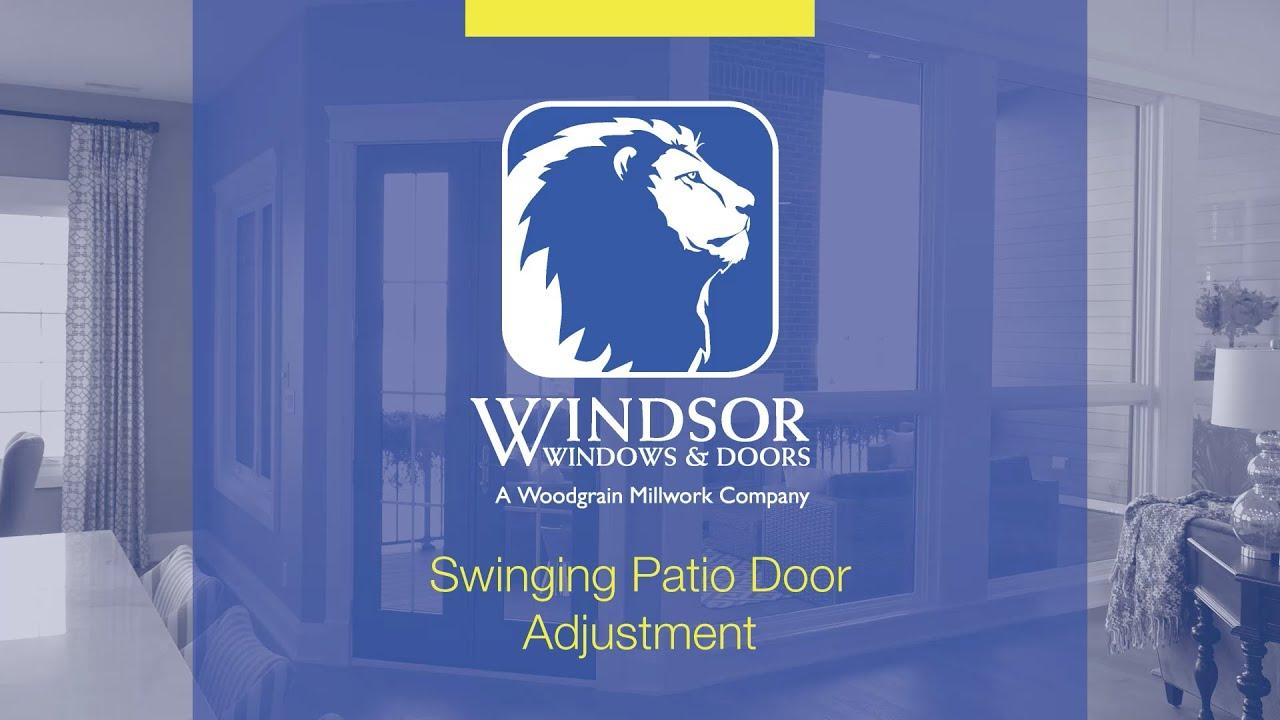 Windsor Windows and Doors Swinging Patio Door Adjustment & Windsor Windows and Doors: Swinging Patio Door Adjustment - YouTube