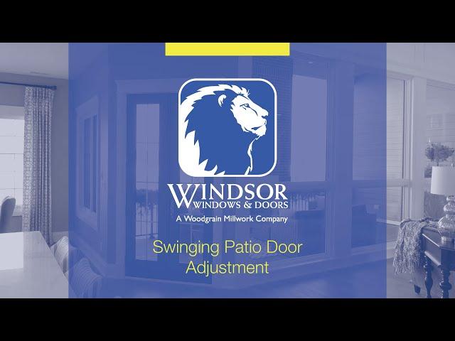 Windsor Windows and Doors: Swinging Patio Door Adjustment