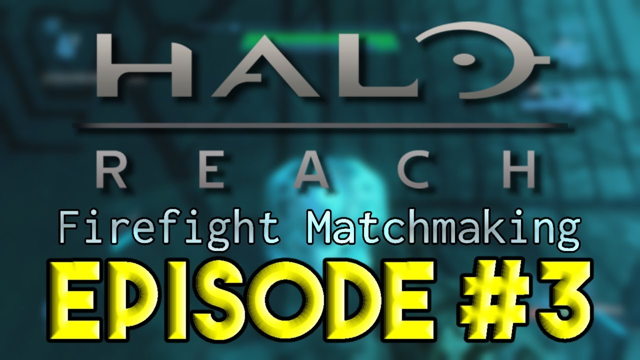 Reach firefight matchmaking