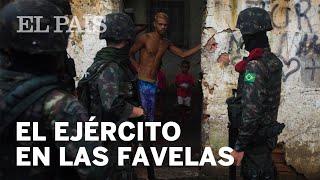 El Ejército Controla Las Favelas De Río | Internacional