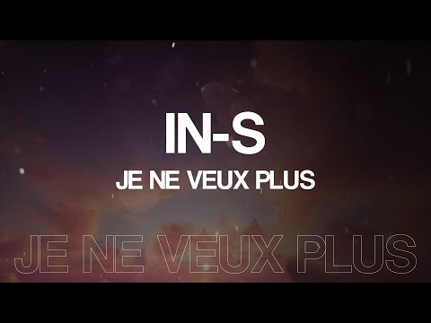 Youtube: IN-S – Je Ne Veux Plus (Lyric Video) EP A L'indienne