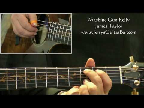 How To Play James Taylor Machine Gun Kelly (intro only)