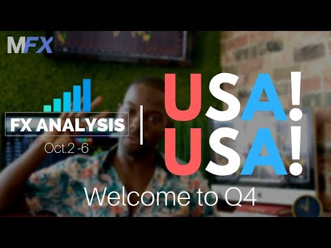 Forex Analysis | USA! USA! | Welcome to Q4