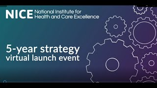 NICE 5-year strategy virtual launch event