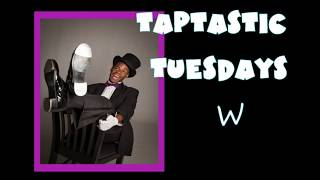 Taptastic Tuesdays Ep 7 Fred Astaire Tribute and Class