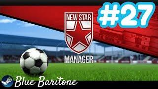 NEW STAR MANAGER , MUHTEŞEM KOMPLE FUTBOL DENEYİMİ , Türkçe , Bölüm 27 , Eğlenceli Oyun Videosu