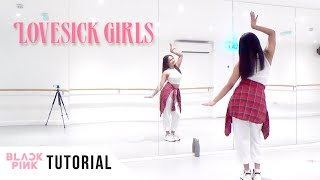[FULL TUTORIAL] BLACKPINK - 'Lovesick Girls' - Dance Tutorial - FULL EXPLANATION