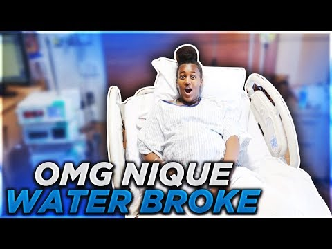 OMG NIQUE WATER BROKE!!! ** EMOTIONAL**