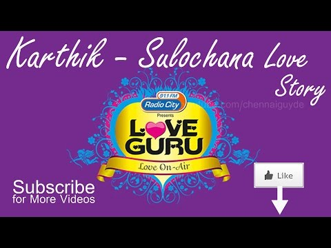 Karthik-Sulochana Love Story | Radio City Love Guru Tamil 91.1