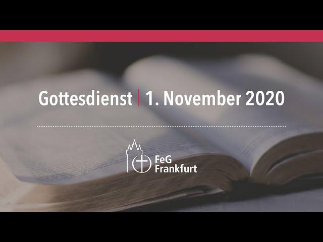 Gottesdienst der FeG Frankfurt   01.11.2020