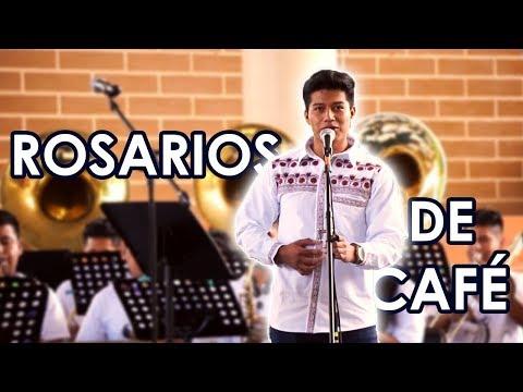 ROSARIOS DE CAFÉ - Banda Filarmónica del CECAM