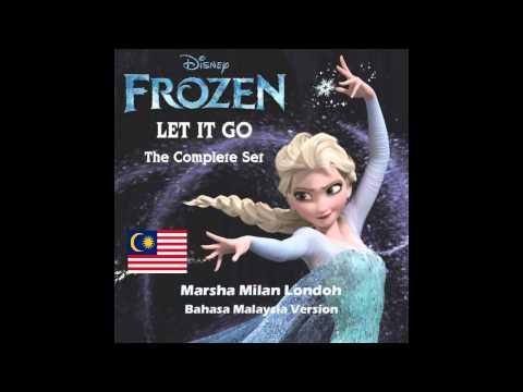 Frozen - Let It Go(Bebaskan) (Malay Version)