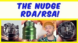 The NUDGE RDA By Suck My Mod & Wotofo!