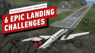 Microsoft Flight Simulator - 6 Epic Landing Challenges