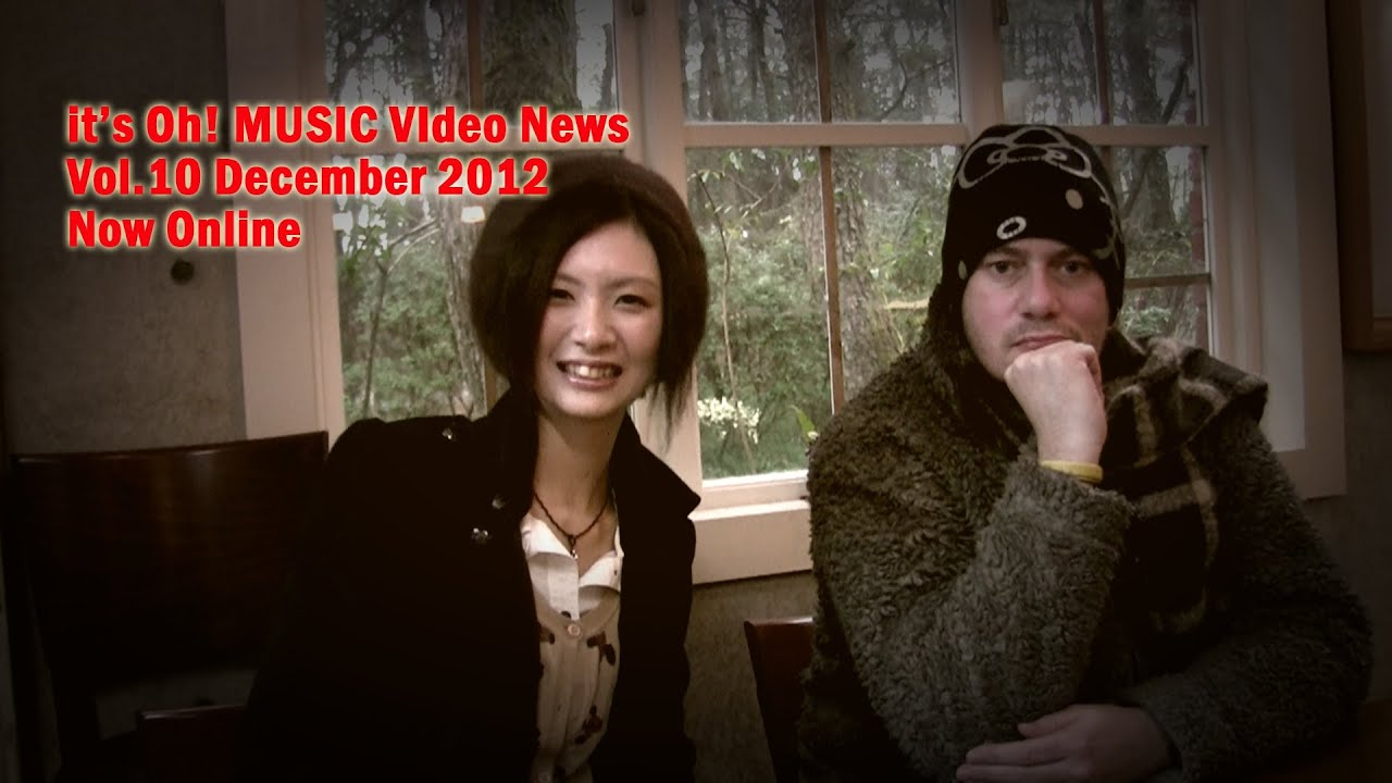 it's Oh! MUSIC Video News Vol.10 December 2012