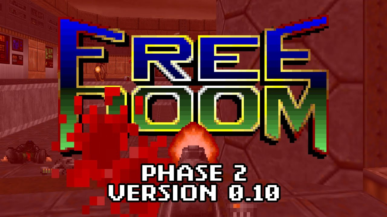Freedoom 0 10 · Freedoom: Phase 2
