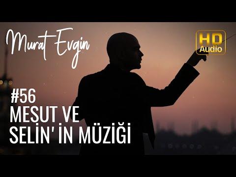 Mesut ve Selin'in Müziği  | Arka Sokaklar Dizisi Müzikleri #55