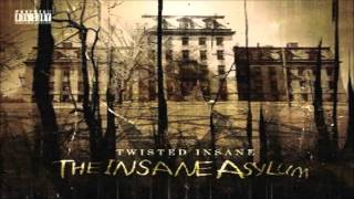 Twisted Insane - Pick Your Poison (Feat. Charles Xavier)