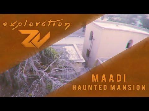 HAUNTED MANSION IN MAADI