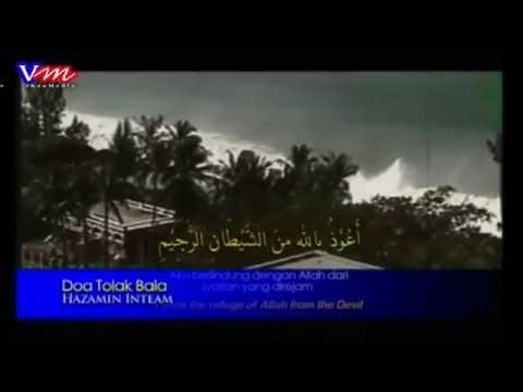 Doa Tolak Bala / Musibah / Bencana dengan Terjemahan Bahasa Melayu