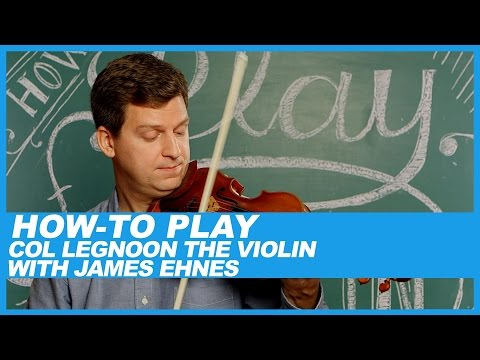 How-To Col Legno with James Ehnes