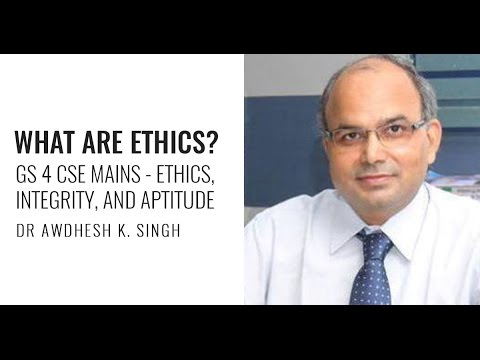 Ethics, Integrity, and Aptitude (GS 4) for UPSC CSE Mains by Dr Awdhesh Singh - Unacademy