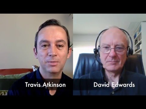 David Edwards Interview by Travis Atkinson
