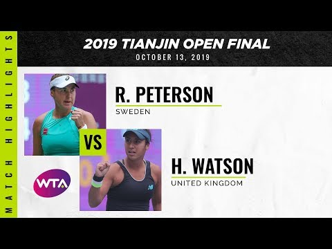 Rebecca Peterson vs. Heather Watson | 2019 Tianjin Open Final | WTA Highlights