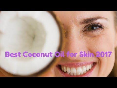 Best Coconut Oil for Skin|Best Coconut Oil for Skin Moisturizer|Best Coconut Oil for Skin and Hair