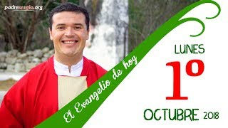 Evangelio de hoy lunes 1 de octubre de 2018