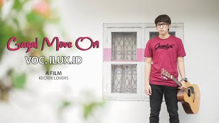 Gagal Move On (Kangen Mantan) - ILUX ID.mp3