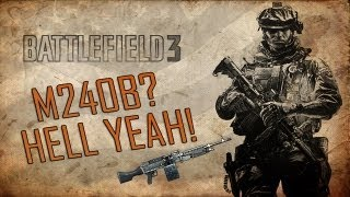 Battlefield 3 - M240B? Hell Yeah! - PC Gameplay