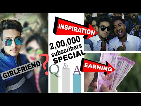 My Girlfriend | My Earnings | My Inspiration | First Q&A 2018 | SAYAN