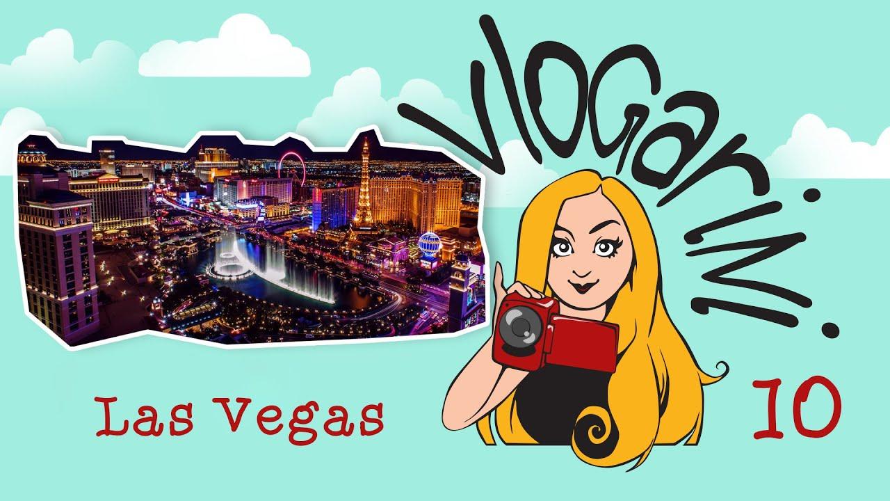 Vlogarini #10 Las Vegas