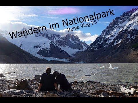 Wir Wandern durch den Nationalpark Los Glaciares Reise Vlog 25