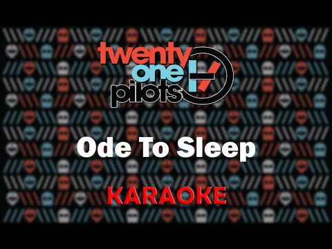 Twenty One Pilots - Ode To Sleep (Karaoke)