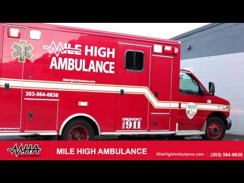 Learn More About MHA 2016 | Mile High Ambulance, LLC In Denver Colorado