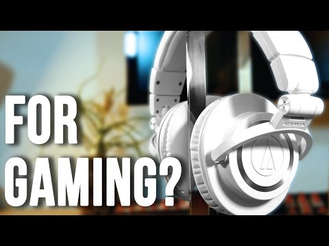 Audio Technica ATH-M50X For Gaming?